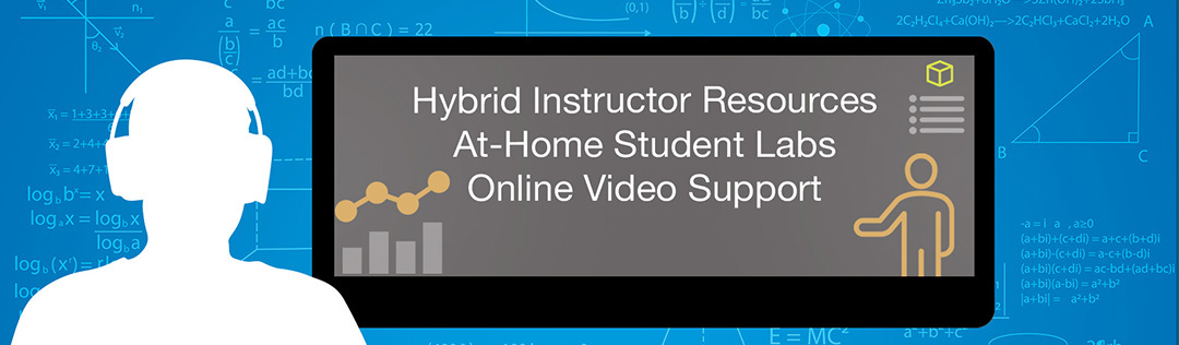 Hybrid instructor resources and at-home student labs